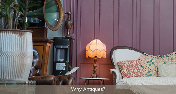 Why Antiques?